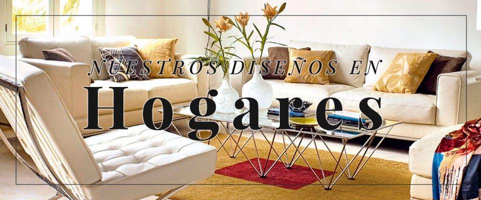 Nuestros diseños en hogares
